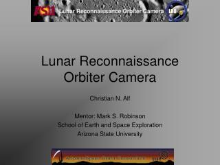 Lunar Reconnaissance Orbiter Camera