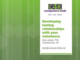 Developing lasting relationships with your volunteers