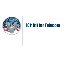ECP 811 for Telecom
