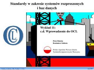 Standardy w zakresie systemów rozproszonych  i baz danych