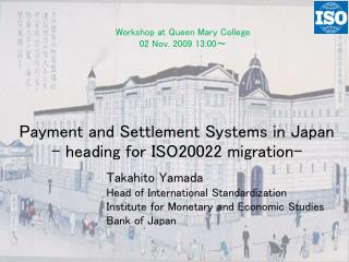 Payment and Settlement Systems in Japan - heading for ISO20022 migration-