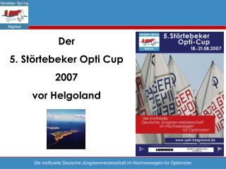 Der 5. Störtebeker Opti Cup 2007 vor Helgoland