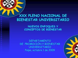 DEPARTAMENTO  DE  PROMOCIÓN Y BIENESTAR UNIVERSITARIO Paipa, octubre 1 de 2009