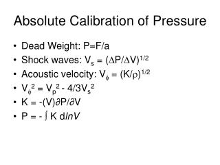 Absolute Calibration of Pressure