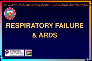 UTHSCSA Pediatric Resident Curriculum for the PICU