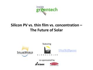 Silicon PV vs. thin film vs. concentration   The Future of Solar