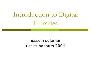 Introduction to Digital Libraries