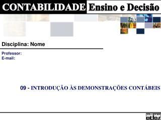 09 -  INTRODUÇÃO ÀS DEMONSTRAÇÕES CONTÁBEIS