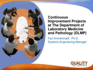 Continuous Improvement Projects at The Department of Laboratory Medicine and Pathology (DLMP)
