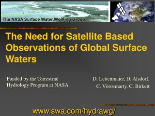 The Need for Satellite Based Observations of Global Surface Waters