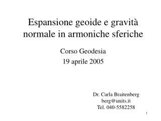 Espansione geoide e gravità normale in armoniche sferiche