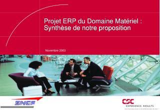 Projet ERP du Domaine Matériel : Synthèse de notre proposition