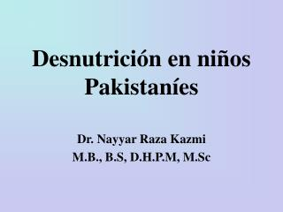 Desnutrici n en ni os Pakistan es