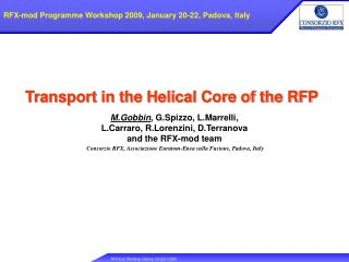 Transport in the Helical Core of the RFP
