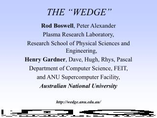 "THE ""WEDGE"""