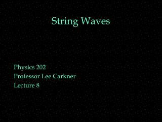 String Waves