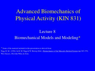 Advanced Biomechanics of Physical Activity KIN 831