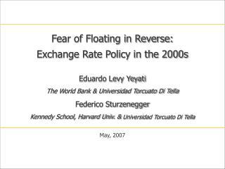 Eduardo Levy Yeyati The World Bank & Universidad Torcuato Di Tella Federico Sturzenegger