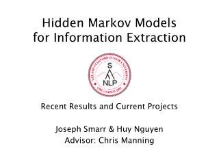 Hidden Markov Models for Information Extraction
