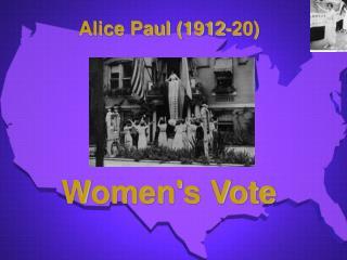 Alice Paul 1912-20