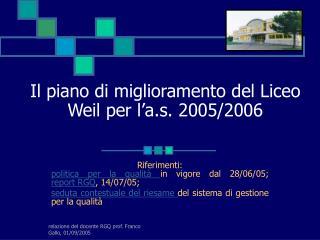 Il piano di miglioramento del Liceo Weil per l'a.s. 2005/2006