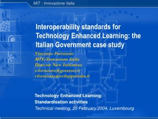 Interoperability standards for Technology Enhanced Learning: the Italian Government case study