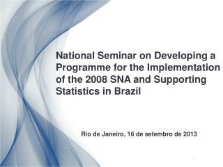 Rio de Janeiro, 16 de setembro de 2013