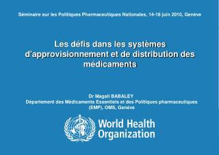 Les défis dans les systèmes d'approvisionnement et de distribution des médicaments