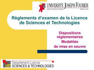 Règlements d'examen de la Licence de Sciences et Technologies