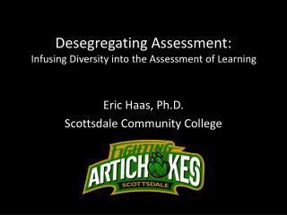Desegregating Assessment:  Infusing Diversity into the Assessment of Learning
