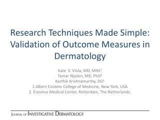 Research Techniques Made Simple: Validation of Outcome Measures in Dermatology