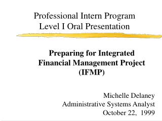 Professional Intern Program Level I Oral Presentation