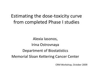 Estimating the dose-toxicity curve from completed Phase I studies