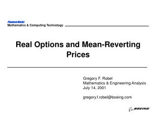 Real Options and Mean-Reverting Prices
