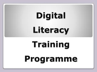 Digital Literacy Training  Programme