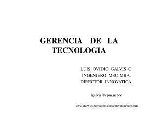 GERENCIA    DE   LA  TECNOLOGIA