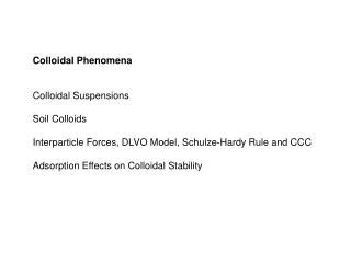 Colloidal Phenomena Colloidal Suspensions Soil Colloids