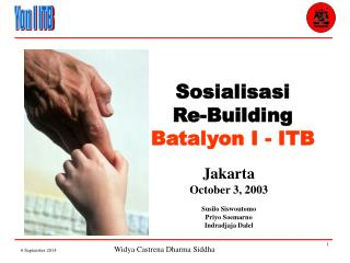 Sosialisasi Re-Building Batalyon I - ITB