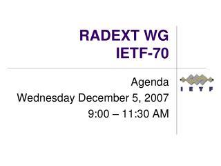 RADEXT WG IETF-70