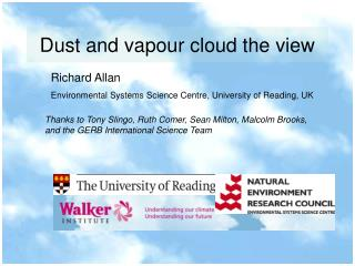 Dust and vapour cloud the view