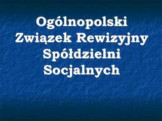 Ogólnopolski Związek Rewizyjny Spółdzielni Socjalnych