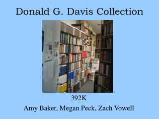 Donald G. Davis Collection