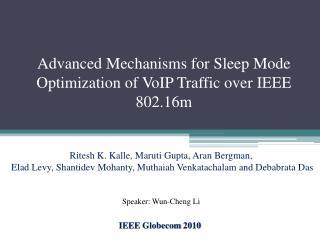Advanced Mechanisms for Sleep Mode Optimization of VoIP Traffic over IEEE 802.16m