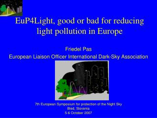 EuP4Light, good or bad for reducing light pollution in Europe