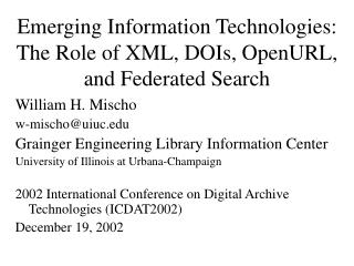 Emerging Information Technologies: The Role of XML, DOIs, OpenURL, and Federated Search