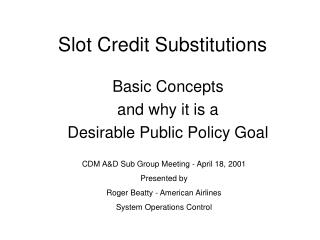 Slot Credit Substitutions