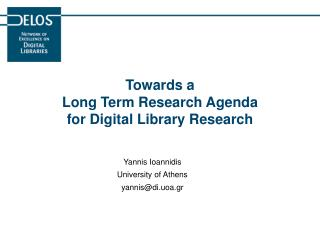 Towards a Long Term Research Agenda for Digital Library Research