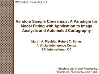 Random Sample Consensus: A Paradigm for Model Fitting with Application to Image Analysis and Automated Cartography