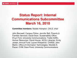 Status Report: Internal Communications Subcommittee March 16, 2010