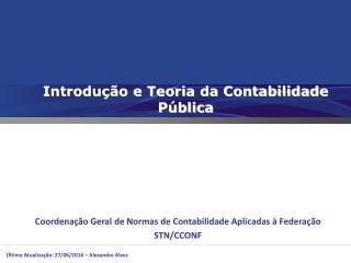 Introdução e Teoria da Contabilidade Pública
